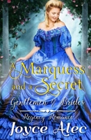 A Marquess and a Secret