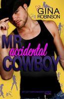 Mr. Accidental Cowboy