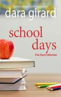 School Days: Five Story Collection