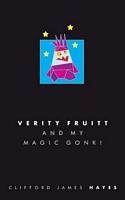 Verity Fruitt And My Magic Gonk!