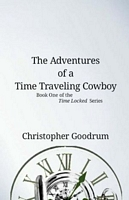 The Adventures of a Time Traveling Cowboy