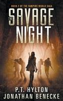 The Savage Night