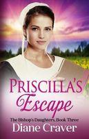 Priscilla's Escape