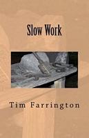 Slow Work