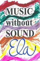 Music without Sound