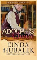 Adolph's Choice