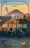 A Magical Misadventure