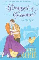 Glimpses of Gossamer
