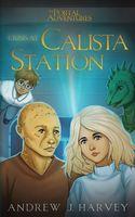 Crisis at Calista Station