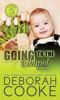 Going to the Chapel: Two Weddings & a Baby