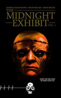 The Midnight Exhibit Vol. 1
