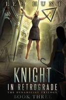 Knight in Retrograde