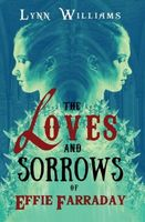The Loves and Sorrows of Effie Farraday