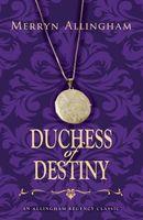 Duchess of Destiny