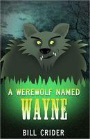 A Werewolf Named Wayne