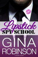 Lipstick Spy School