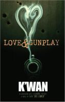 Love & Gunplay