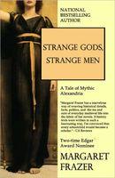 Strange Gods, Strange Men