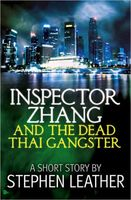 Inspector Zhang and the Dead Thai Gangster