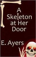 A Skeleton at Her Door