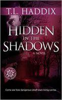 Hidden in the Shadows