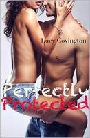 Perfectly Protected