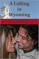 A Calling in Wyoming