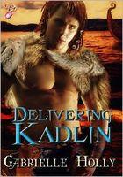 Delivering Kadlin