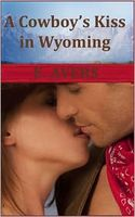 A Cowboy's Kiss in Wyoming