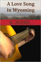 A Love Song in Wyoming