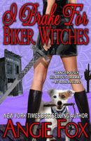 I Brake for Biker Witches
