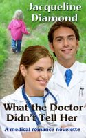 What the Doctor Didn't Tell Her