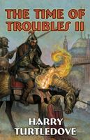 The Time of Troubles II
