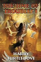 The Time of Troubles I