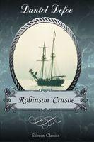 Robinson Crusoe. Elibron Classics