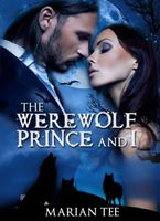The Werewolf Prince and I