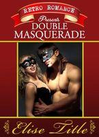 Retro Romance presents... Double Masquerade