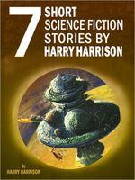 Seven Short Science Fiction Stories