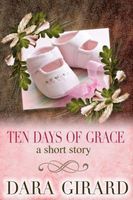 Ten Days of Grace