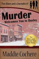 Murder Welcomes You to Buxley