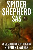 Spider Shepherd: SAS (Volume 1)