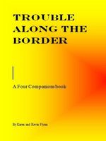Trouble Along the Border
