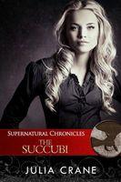 Supernatural Chronicles: The Succubi