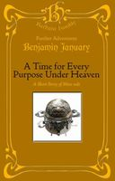A Time For Every Purpose Under Heaven