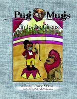 Pug Mugs Go to the Circus