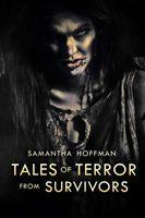 Tales of Terror from Survivors
