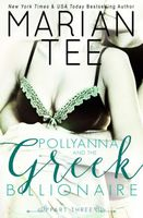 Pollyanna and the Greek Billionaire (Innocent and Betrayed, Part 3)