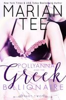 Pollyanna and the Greek Billionaire (Innocent and Betrayed, Part 2)
