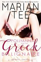 Pollyanna and the Greek Billionaire (Innocent and Betrayed, Part 1)