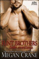 The Flint Brothers Take Montana